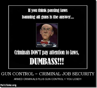 CRIMINALS DONT OBEY LAWS
