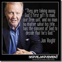 JON VOIGHT ON GOVT. TAKING OUR FREE WILL