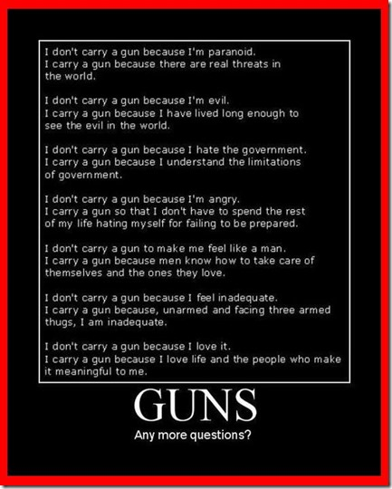 --       Why i carry a gun
